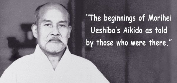 morihei-ueshiba-aikido-pioneers
